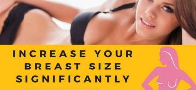 Steps to Increase Breast Size