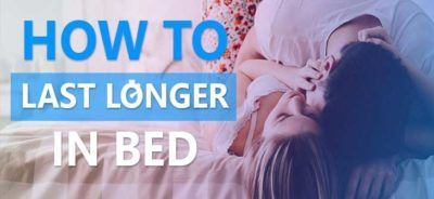 How to last longer in Bed ?